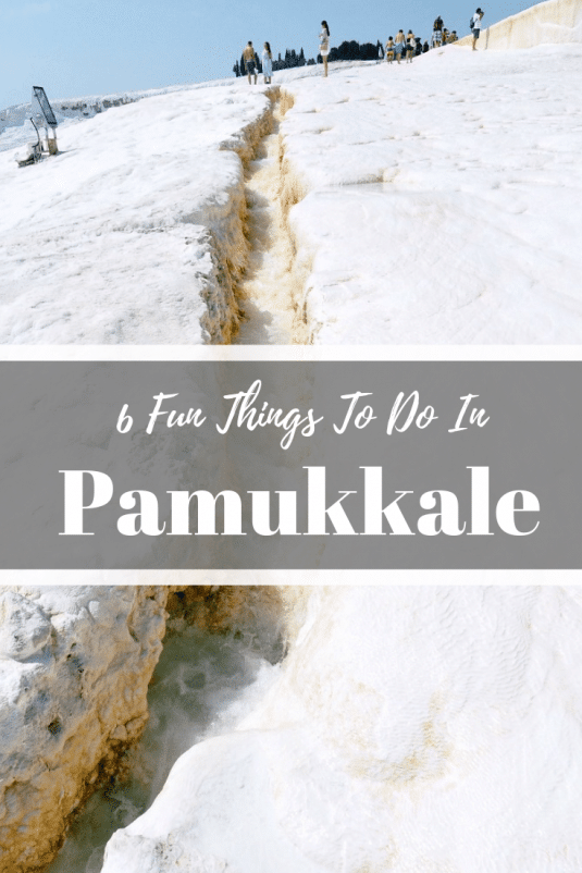 Things to do in Pamukkale.